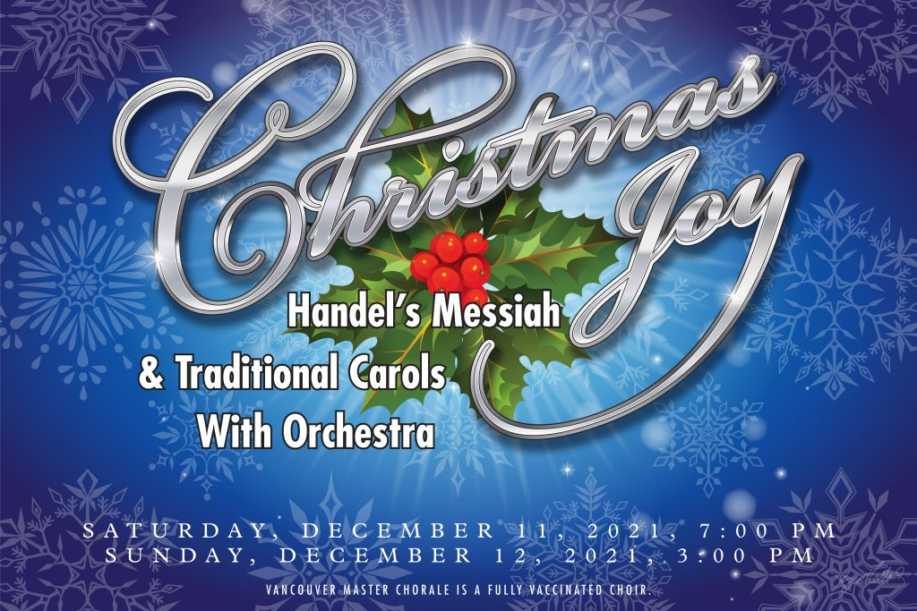 Christmans Joy - Handel's Messiah & Traditional Carols with Orchestra - 12/11/21 and 12/12/21